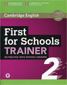 First for Schools Trainer 2 6 Practice Tests without Answers with Audio