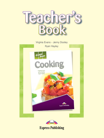 Career Paths: Cooking Teacher's Book