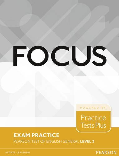 Focus Exam Practice 3 (B2) Pearson Tests of English General (PTE)