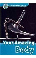 Oxford Read and Discover Level 6 Your Amazing Body Audio CD Pack
