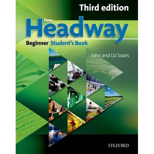 New Headway Beginner Third Edition Student's Book