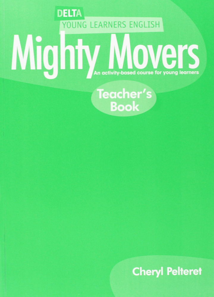 Delta Mighty Movers Teachers Book
