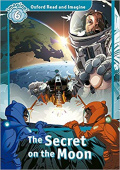 Oxford Read and Imagine Level 6 The Secret On The Moon Audio CD Pack