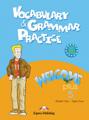 Welcome Plus 5 Vocabulary & Grammar practice