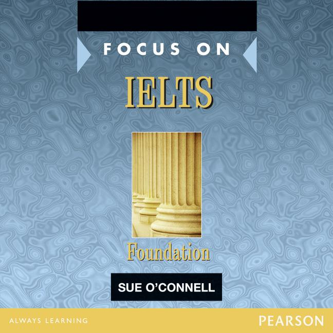 Focus on IELTS Foundation Class CD 1-2