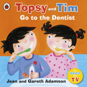 Ladybird: Topsy and Tim: Go to the Dentist