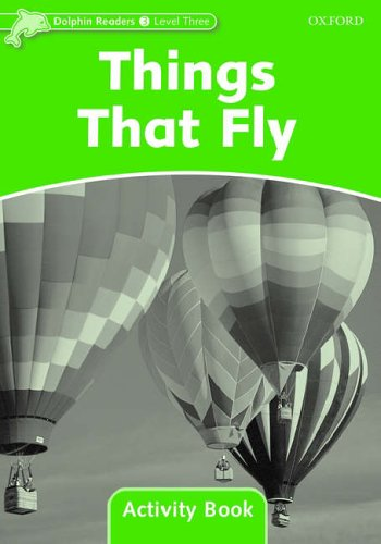 Dolphin Readers 3 Things That Fly - Activity Book