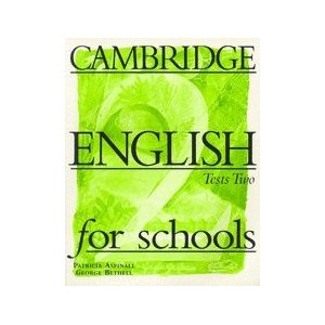 Cambridge English for Schools 2 Tests
