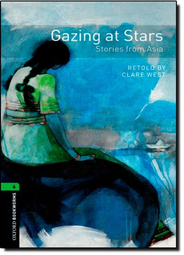 OBL 6: Gazing at Stars: Gazing at Stars: Stories from Asia