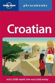Croatian Phrasebook (2th Edition)