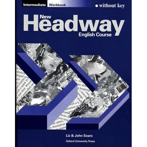 New Headway Intermediate Workbook (without Key)