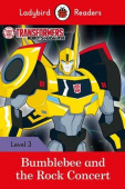 Ladybird: Transformers: Bumblebee and the Rock Concert (PB) +downloadable audio