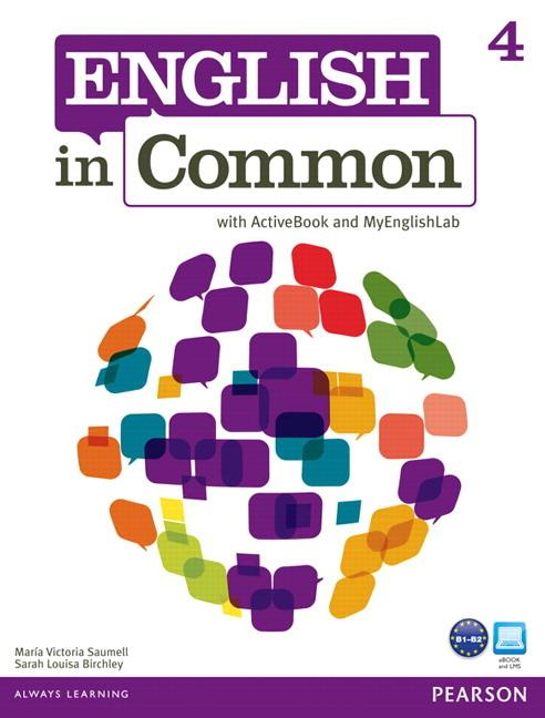 English in Common 4 Student's Book with ActiveBook and MyEnglishLab