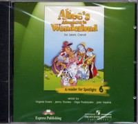 Английский в фокусе (Spotlight) Reader audio/к книге для чтения. CD (x1). Alice Adventures in Wonderland. 6 класс.
