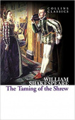 Collins Classics: Shakespeare William. Taming of the Shrew