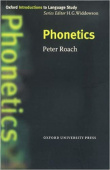 Oxford Introduction to Language Study Series: Phonetics