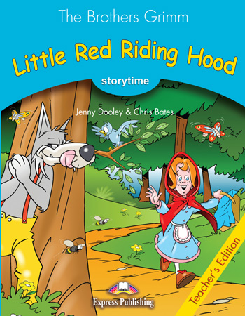 Stage 1 - Little Red Riding Hood Teacher's Edition