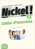 Nickel! 3 B1/B2 - Cahier d'exercices