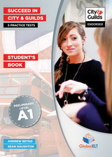 Succeed in City & Guilds Preliminary (A1) 5 Practice Tests Audio CDs