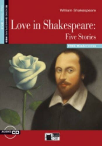 Reading & Training Step 3: Love in Shakespeare: Five Stories + CD