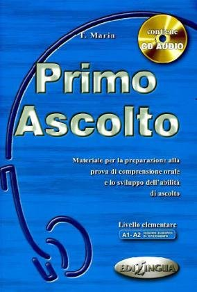 Primo Ascolto - Libro dello studente + CD Audio