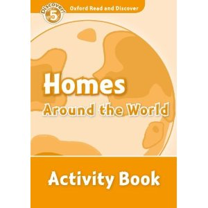 Oxford Read and Discover Level 5 Homes Around the World Activity Book