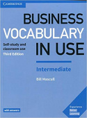 Business Vocabulary in Use: 3rd Edition Intermediate Book with Answers: Self-Study