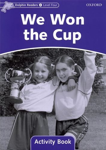 Dolphin Readers 4 We Won the Cup - Activity Book