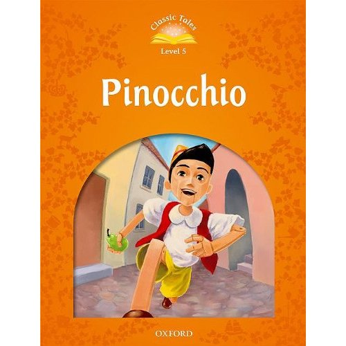 Classic Tales Second Edition: Level 5:  Pinocchio