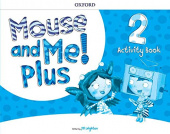 Mouse and Me! Plus 2  Activity Book