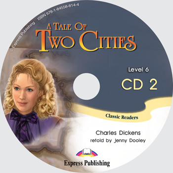 Classic Readers Level 6 A Tale of Two Cities Audio CD CD2