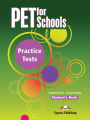 PET for Schools Practice Tests