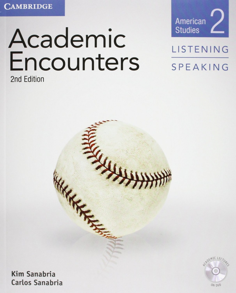 Academic Encounters 2nd Edition Level 2: American Studies - Listening and Speaking Student's Book wi