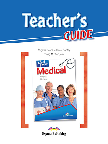 Career Paths: Medical Teacher's Guide