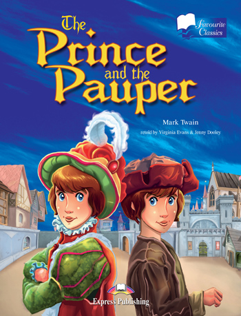 Favourite Classic Readers Level 2 Prince and the Pauper