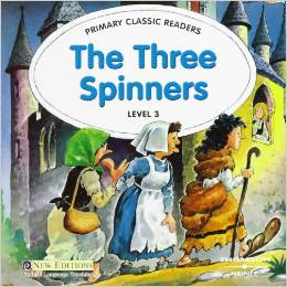Primary Classic Readers Level 3: The Three Spinners with Audio CD