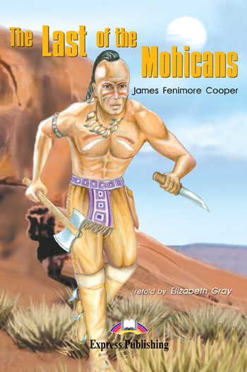 Graded Readers Level 2  The Last of the Mohicans