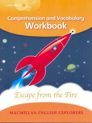 Explorers 4: Escape from the Fire - Workbook