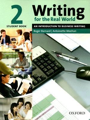 Writing for the Real World 2 Student Book