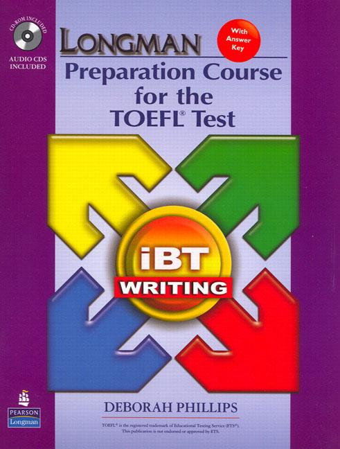Longman Preparation Course for the TOEFL® Test : ibT (2nd Edition) Writing Book with CD-ROM & Audio CDs