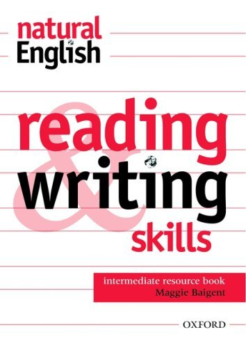 natural English Intermediate Reading and Writing Skills