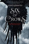 Bardugo Leigh. Six of Crows