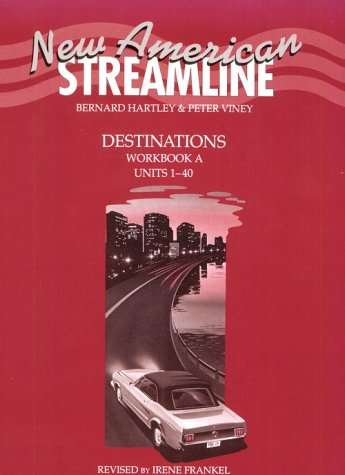New American Streamline Destinations Workbook A (Units 1-40)
