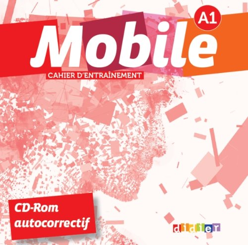 Mobile A1 - CD-ROM (Cahier d'entrainement)