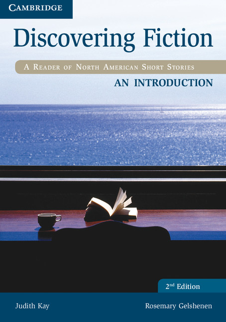 Discovering Fiction Second Edition A Reader of North American Short Stories Introduction Student's Book
