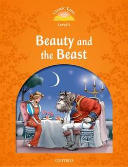 Classic Tales Second Edition: Level 5: Beauty and the Beast Activity Book & Play