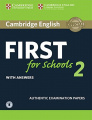 Cambridge English First 2 for Schools