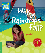 Factbooks: Why is it so? Level 3 Why Do Raindrops Fall?