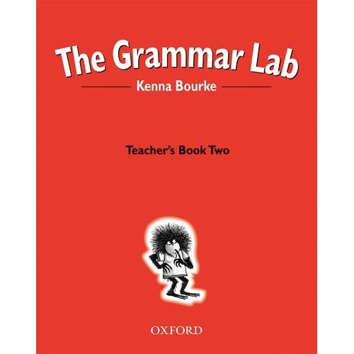 The Grammar Lab: Teacher's Book Two