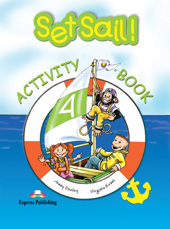 Set Sail! Level 4 Activity Book